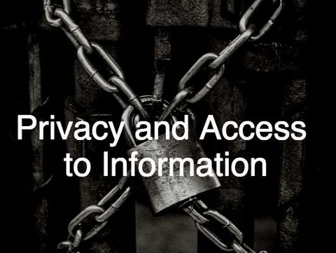 Privacy and Access to Information